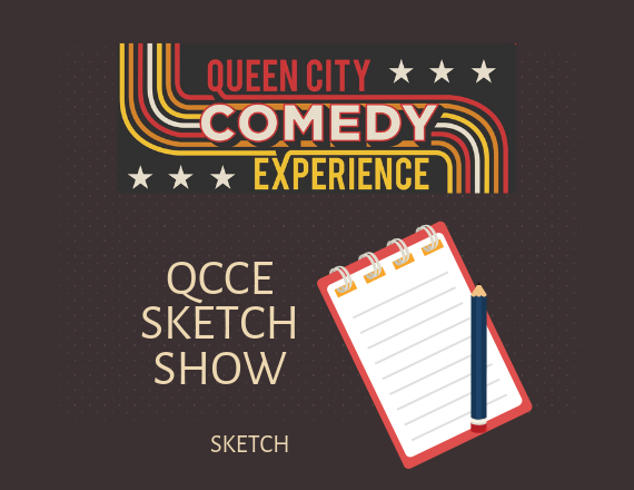 More Info for QCCE Sketch Show