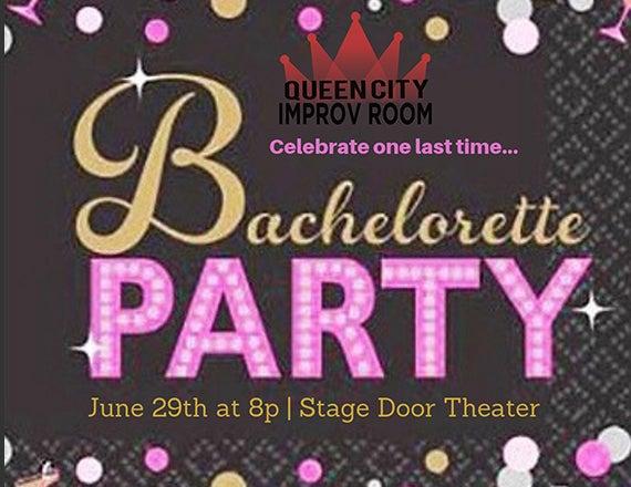 More Info for Queen City Improv Room: Bachelorette Show