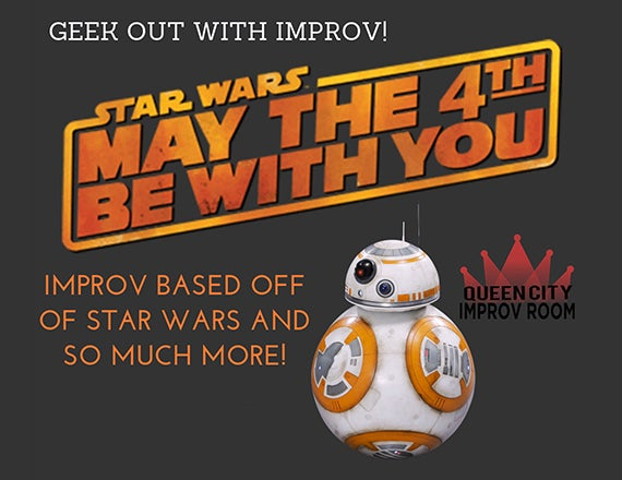 More Info for Queen City Improv Room: Star Wars & Geek Show