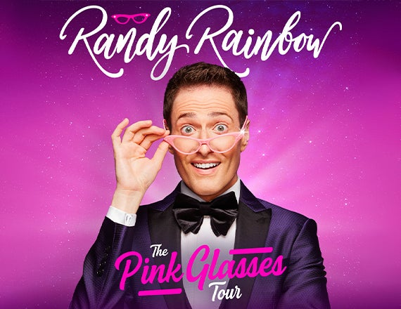 More Info for Randy Rainbow - The Pink Glasses Tour