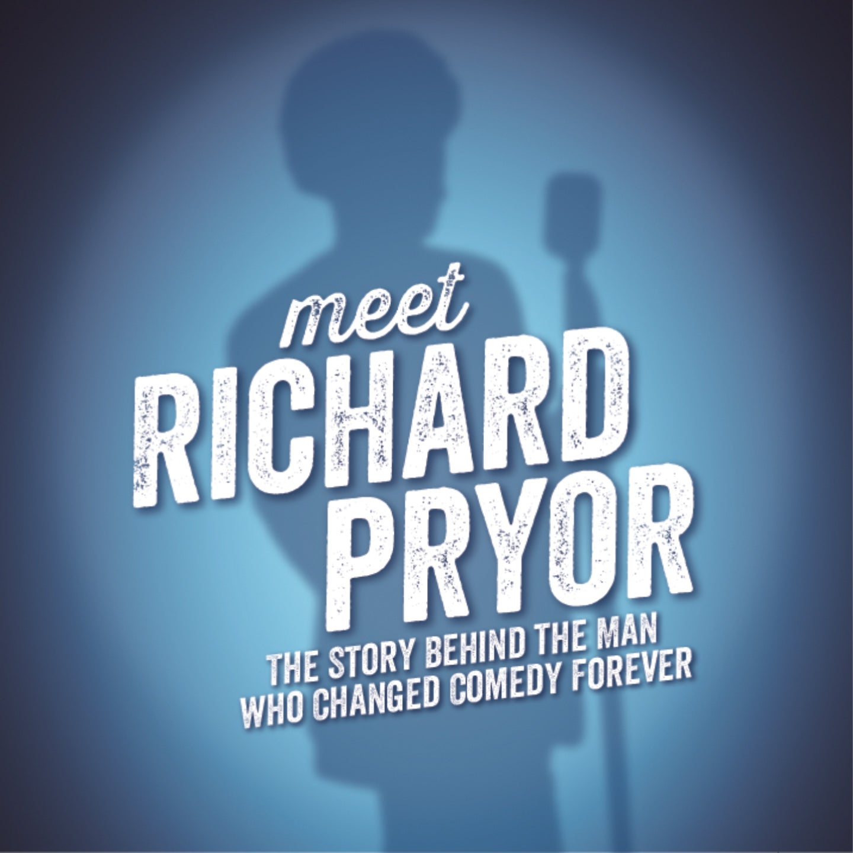 Meet Richard Pryor