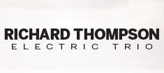 More Info for Richard Thompson Electric Trio