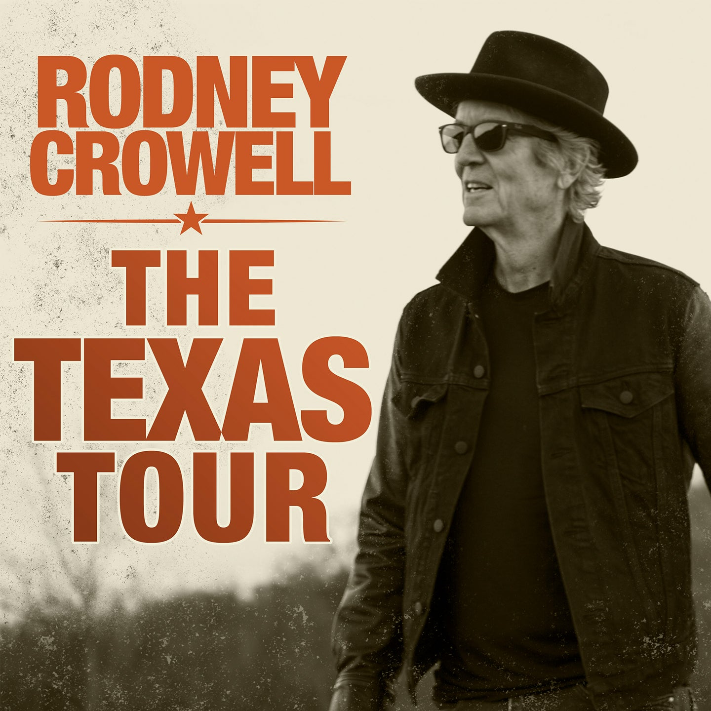 Rodney Crowell: The TEXAS Tour