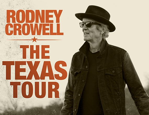 More Info for Rodney Crowell: The TEXAS Tour