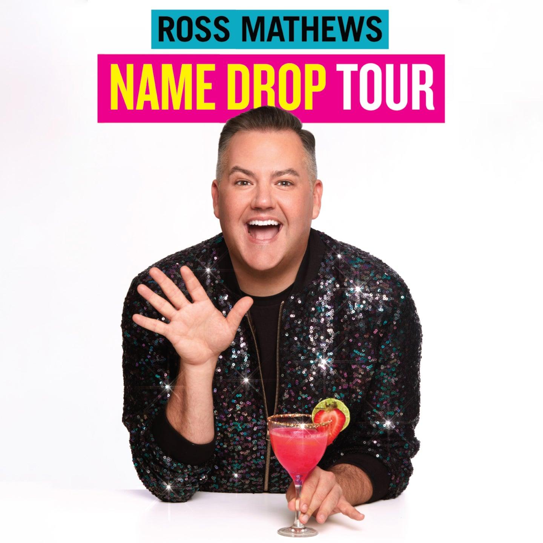Ross Mathews Name Drop Tour