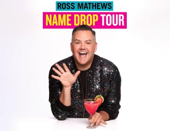 More Info for Ross Mathews Name Drop Tour