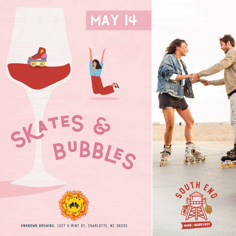 Skates & Bubbles