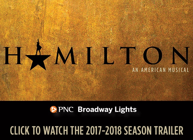 2017 2018 PNC Broadway Lights Season Trailer Photo