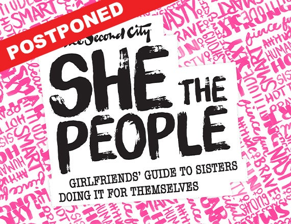 More Info for The Second City: She the People