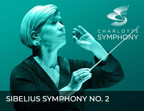 More Info for Charlotte Symphony Orchestra presents Sibelius Symphony No. 2