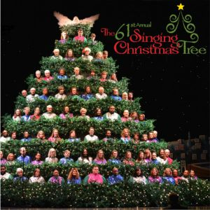Singing Christmas Tree.The 61st Annual Singing Christmas Tree The Singing