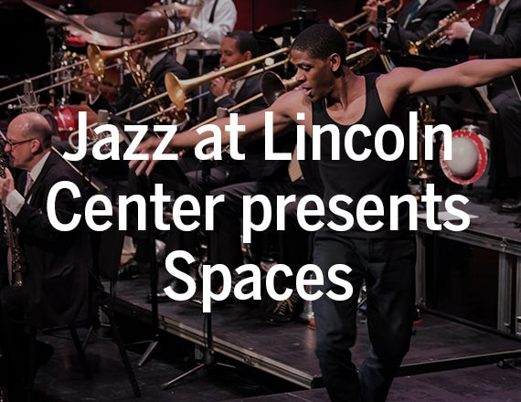 More Info for Jazz at Lincoln Center Orchestra Presents Wynton Marsalis' Spaces