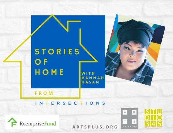 More Info for Stories of Home with Hannah Hasan