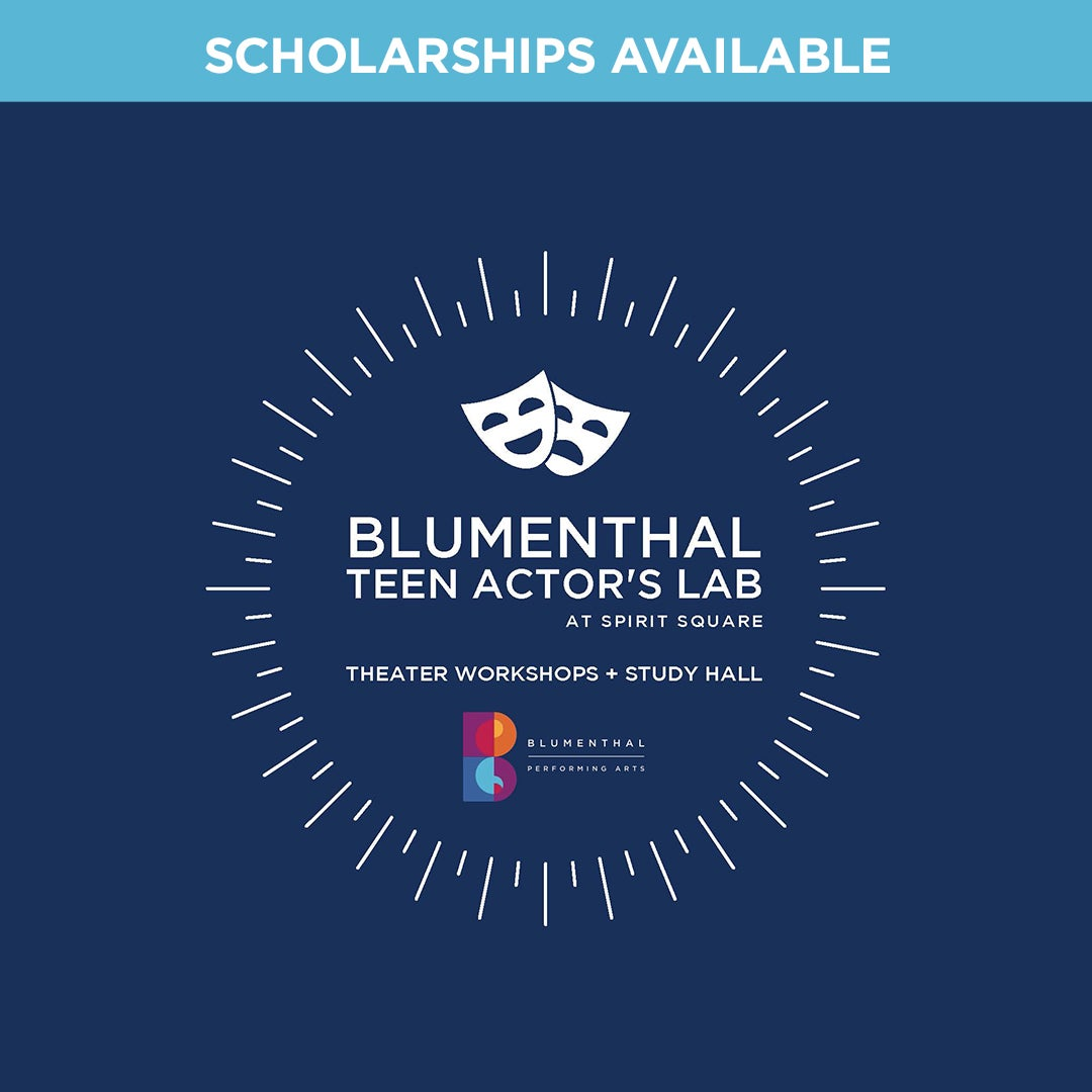 More Info for Blumenthal Performing Arts Launches Blumenthal Teen Actor's Lab