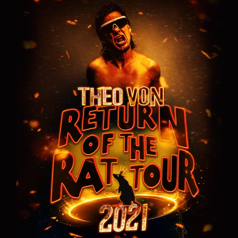 Theo Von: Return of the Rat Tour