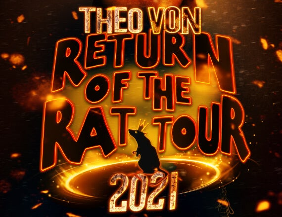 More Info for Theo Von: Return of the Rat Tour