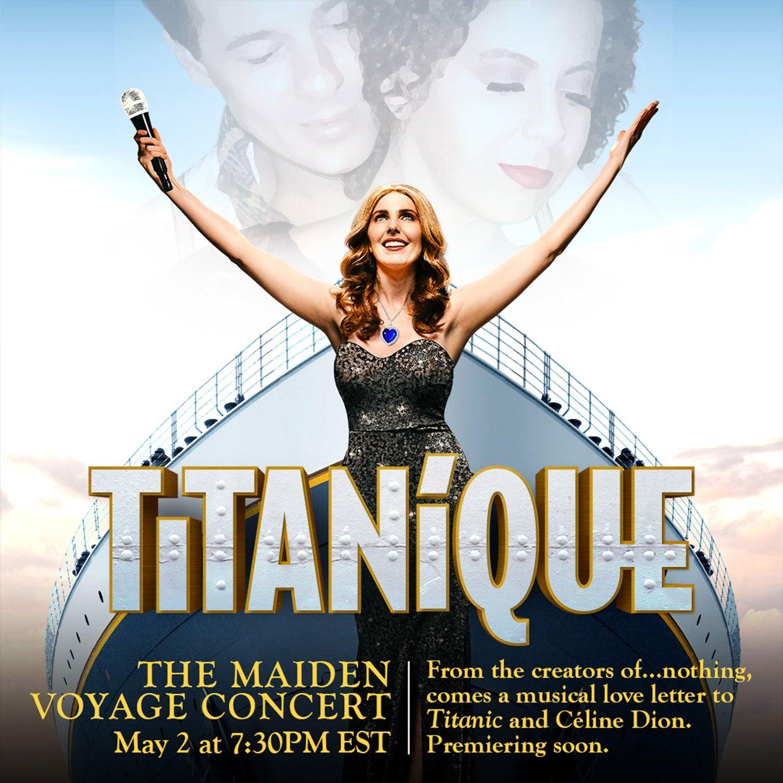 Titanique: The Maiden Voyage Concert