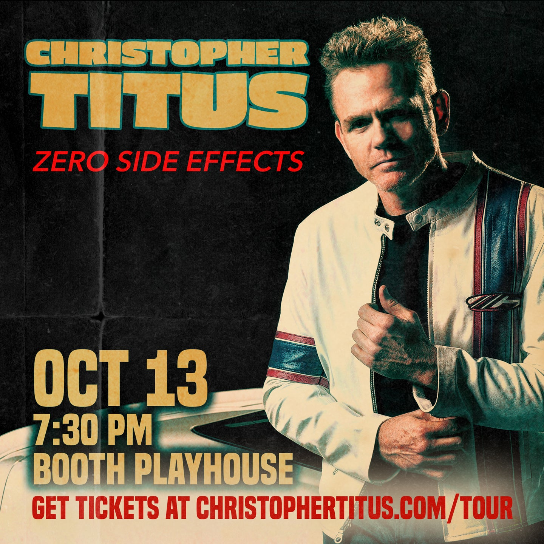 Christopher Titus, Zero Side Effects Tour