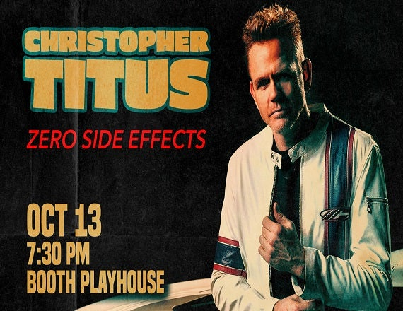 More Info for Christopher Titus, Zero Side Effects Tour