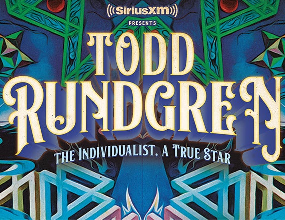 More Info for SiriusXM Presents: Todd Rundgren - The Individualist, A True Star