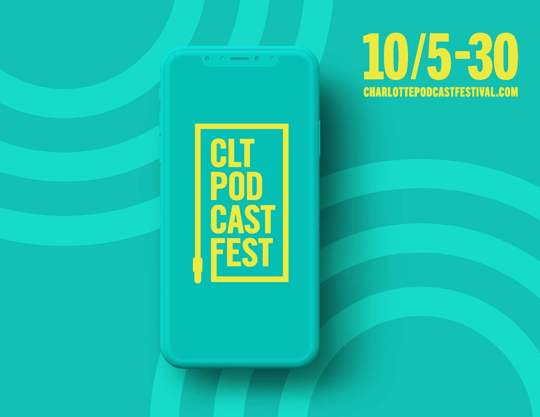 More Info for Charlotte Podcast Festival Makes Its Debut This Fall