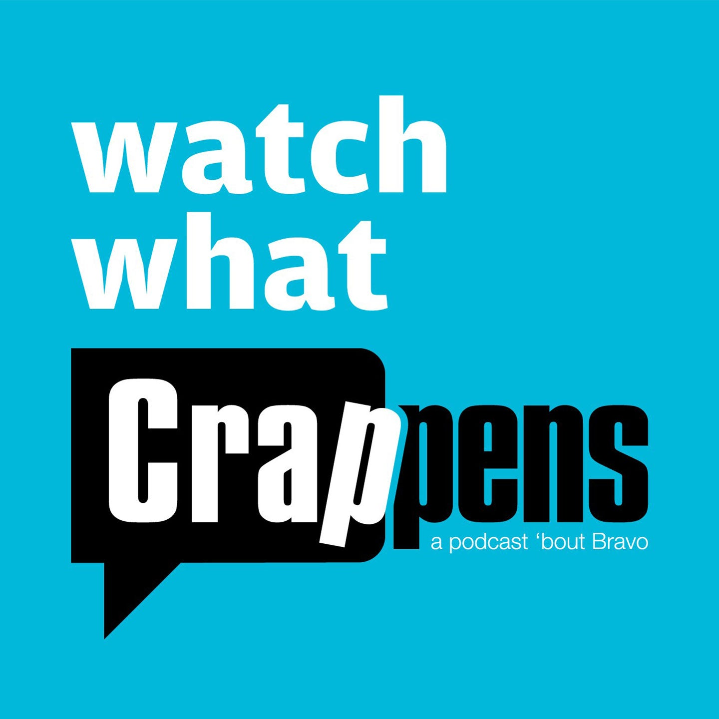Watch What Crappens Live!