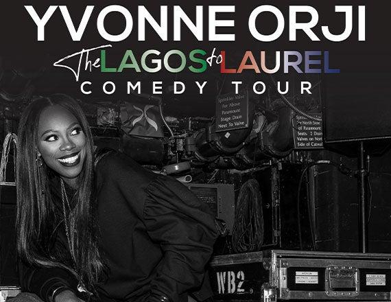 More Info for Yvonne Orji: Lagos to Laurel Tour