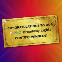More Info for 2019-20 PNC Broadway Lights Trivia WINNERS!