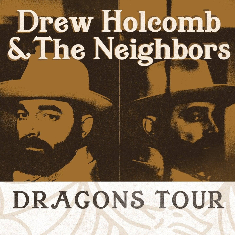 Drew Holcomb & The Neighbors: Dragon Tour