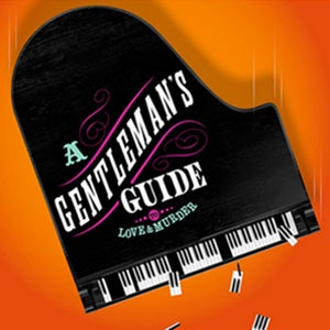 """More Info for """"TUNES""""day--A Gentleman's Guide to Love & Murder """"I've Decided to Marry You"""""""