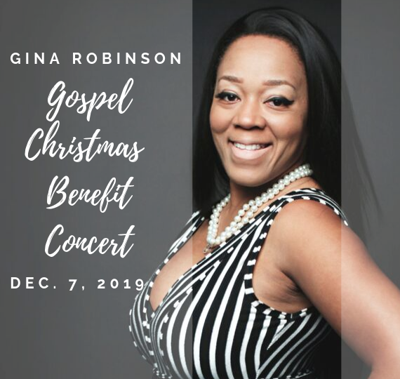 More Info for Gina Robinson's Gospel Christmas Benefit Concert