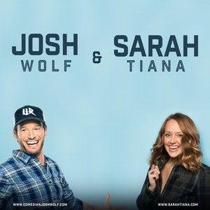 Josh Wolfe + Sarah Tiana