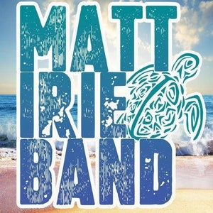 Matt Irie Band + Sons of Paradise