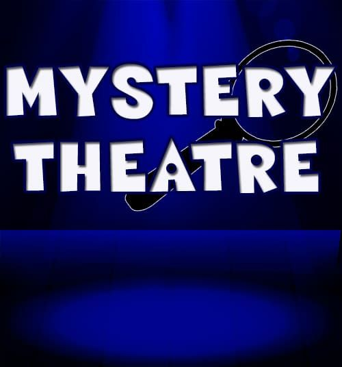 New Year's Eve Mystery Theatre