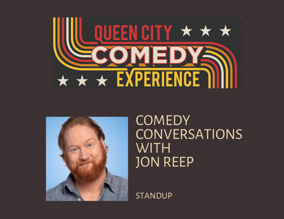 More Info for Comedy Conversation with Jon Reep